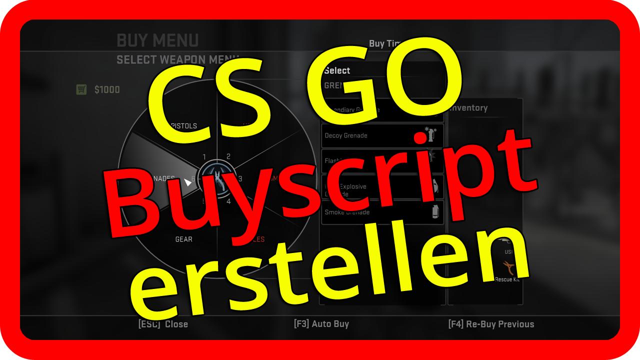 CS GO Buyscript / buy binds / Autobuy erstellen und einfügen Tutorial [german/deutsch]>                                 </div>                                 <div style=