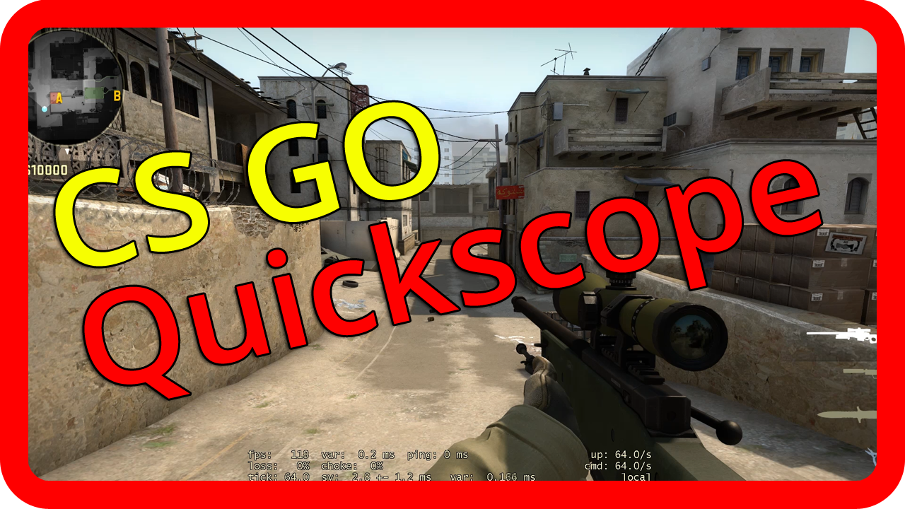 CS GO Quickscope &#8211; Quick Switch Bind / Script Tutorial [german/deutsch]>