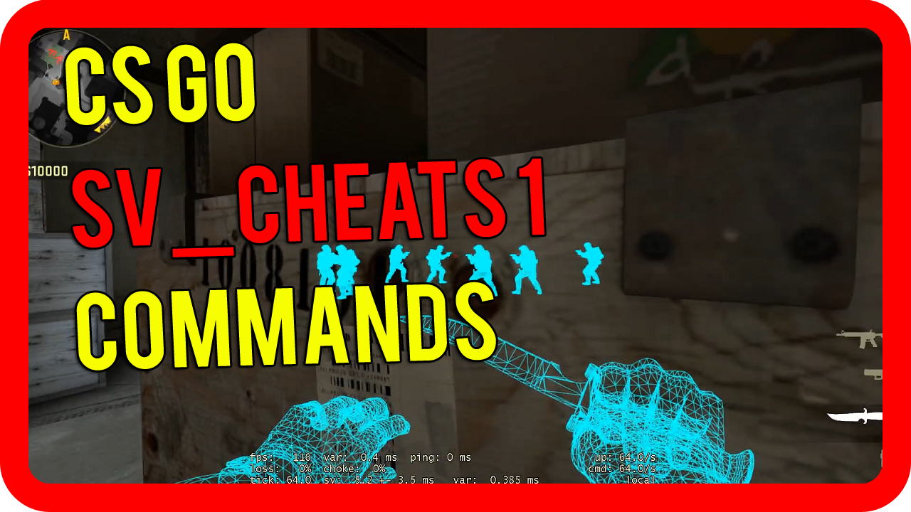 CS GO sv_cheats 1 commands | CS GO console commands>                                 </div>                                 <div style=